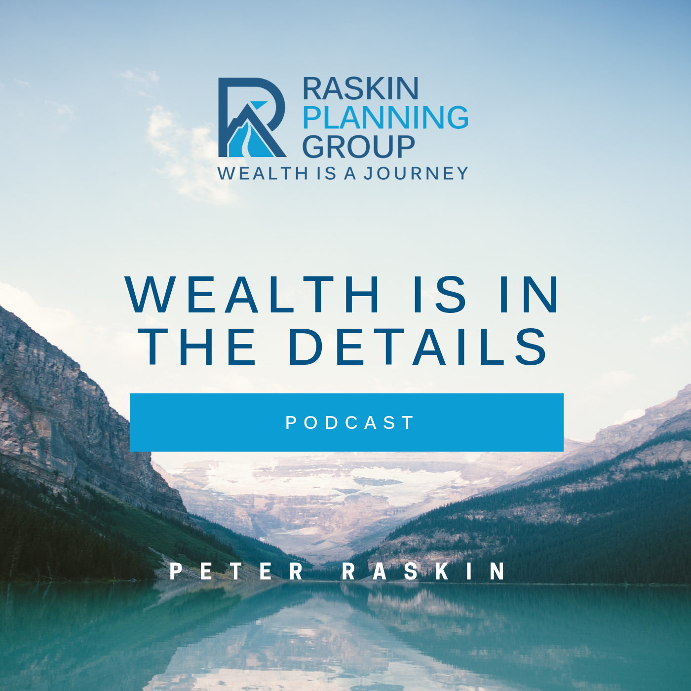 Wealth Is In The Details Podcast